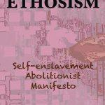 ETHOSISM: lettre de divorce au Capitalisme